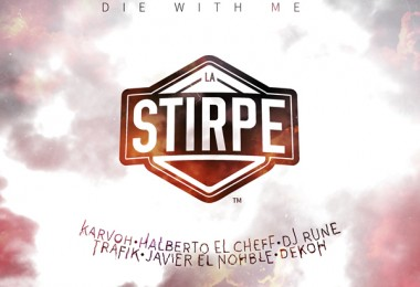 La Stirpe – Die with me (Ya a la venta)
